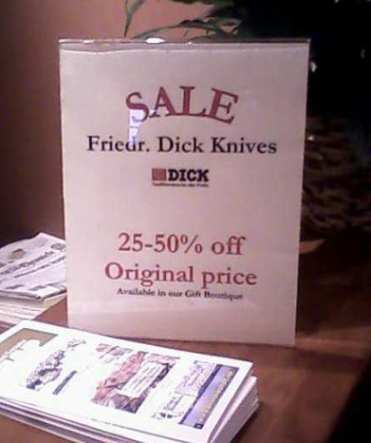 Dick Knives! (Not to be confused with Vagina Sporks.)